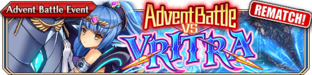 Advent Battle vs Vritra(Small Banner rematch)