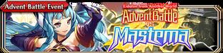 Advent Battle vs Mastema(Small Banner)