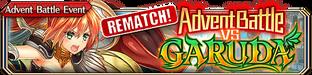 Advent Battle vs Garuda (Rematch) - Small Banner