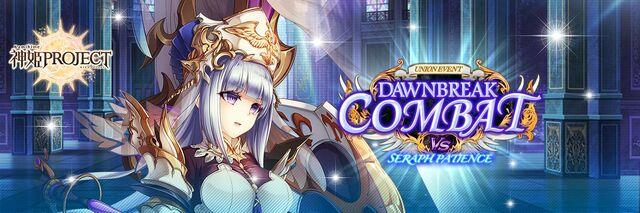 Dawnbreak Combat vs The Seraph Patience - Banner
