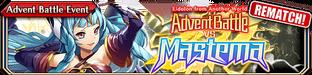 Advent Battle vs Mastema(Small Banner Rematch)