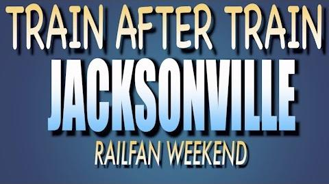 Train after train Jax Railfan Weekend 2017