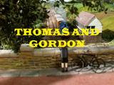 Thomas and Gordon