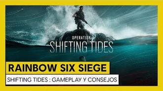 Tom Clancy's Rainbow Six Siege - Shifting Tides Gameplay y consejos