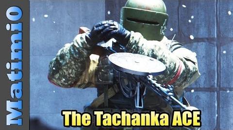 The Tachanka ACE - Rainbow Six Siege