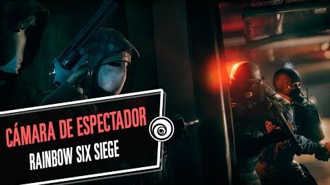 Rainbow Six Siege - Cámara de Espectador ES