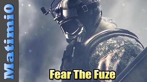Fear The Fuze - Rainbow Six Siege