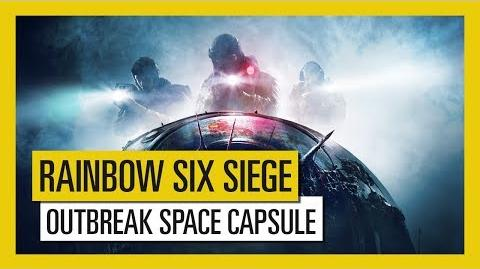 Tom Clancy's Rainbow Six Siege - Outbreak Space Capsule Trailer