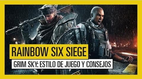 Tom Clancy's Rainbow Six Siege – GRIM SKY Estilo de juego y consejos