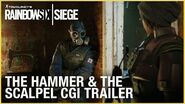 Rainbow Six Siege The Hammer and the Scalpel CGI Trailer Ubisoft NA