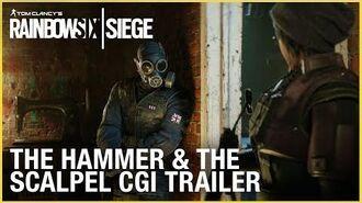 Rainbow Six Siege The Hammer and the Scalpel CGI Trailer Ubisoft NA