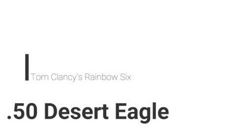 Rainbow Six- .50 Desert Eagle