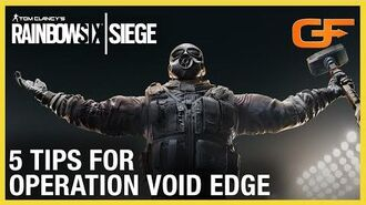 Rainbow Six Siege 5 Tips For Operation Void Edge w Get Flanked Ubisoft NA