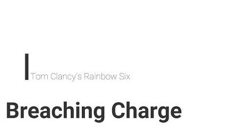 Rainbow Six- Breaching Charge