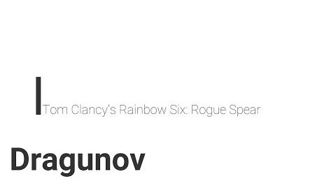 Rainbow Six- Rogue Spear Dragunov
