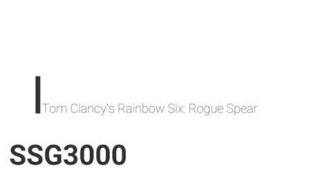 Rainbow Six- Rogue Spear SSG3000