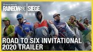 Rainbow Six Siege Road to Six Invitational 2020 Trailer Ubisoft NA