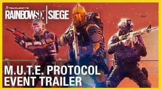 Rainbow Six Siege Mute Protocol Event Trailer Ubisoft NA