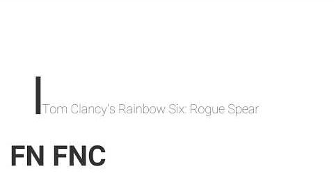 Rainbow Six- Rogue Spear FN FNC