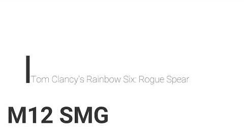 Rainbow Six- Rogue Spear M12 SMG