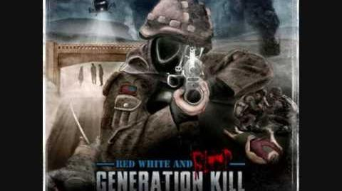 02. Generation Kill - Red, White And Blood