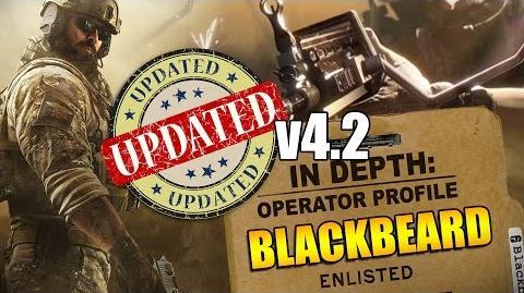 Rainbow Six Siege - In Depth- UPDATED Operator Profile - BLACKBEARD v4.2