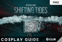 Cosplay guide Operation Shifting Tides