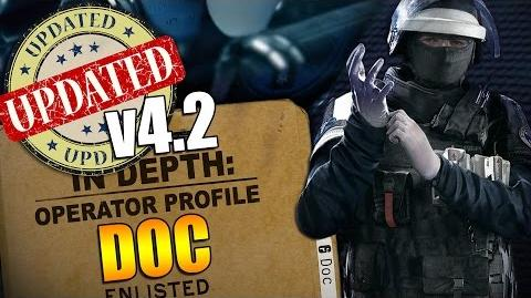 Rainbow Six Siege - In Depth UPDATED Operator Profile - DOC v4.2