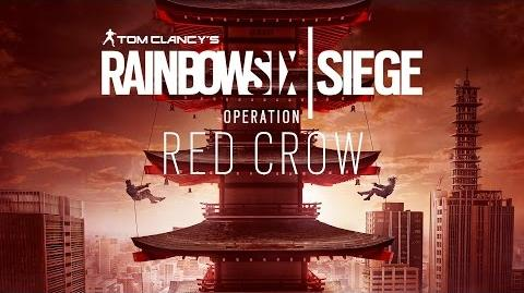 Tom Clancy's Rainbow Six Siege - Operation Red Crow