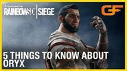 Rainbow Six Siege 5 Things to Know About Oryx w Get Flanked Ubisoft NA