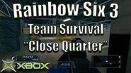 "Rainbow Six 3 Team Survival on ""Close Quarter"" Original Xbox Game Night"