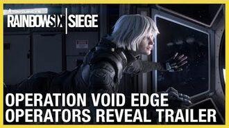 Rainbow Six Siege Operation Void Edge – New Operators Reveal Trailer Ubisoft NA