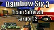 "Rainbow Six 3 Team Survival on ""Airport 2"" Original Xbox Game Night"