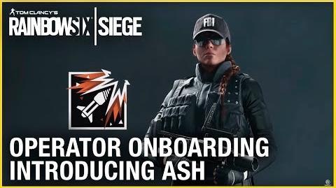 Rainbow Six Siege Operator Onboarding – Introducing Ash Ubisoft NA