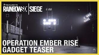 Rainbow Six Siege Operation Ember Rise – New Operator Gadgets Teaser Ubisoft NA