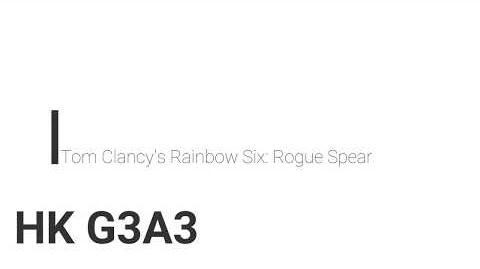 Rainbow Six- Rogue Spear HK G3A3