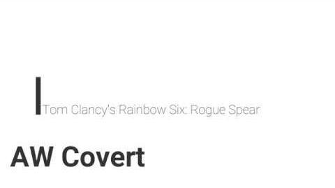 Rainbow Six- Rogue Spear AW Covert
