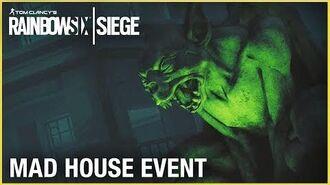 Rainbow Six Siege Mad House Event Trailer Ubisoft NA