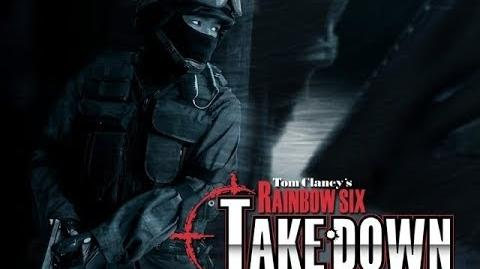 Tom Clancy's Rainbow Six- TakeDown trailer