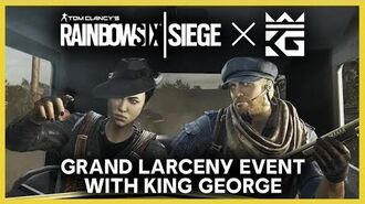 Rainbow Six Siege King George Pro Coaching Session and Grand Larceny Event Ubisoft NA