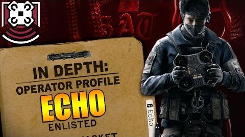 Rainbow Six Siege - In Depth- Operator Profile- ECHO