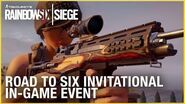 Rainbow Six Siege Road to Six Invitational In-Game Event Ubisoft NA