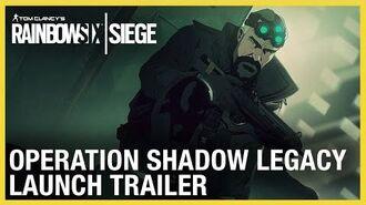 Rainbow Six Siege Shadow Legacy Launch Trailer Ubisoft NA