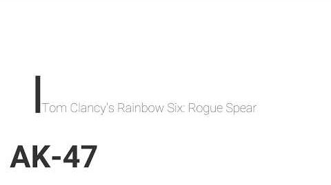 Rainbow Six- Rogue Spear AK-47
