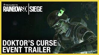 Rainbow Six Siege Doktor's Curse Event Trailer Ubisoft NA