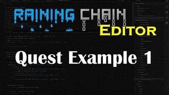 Quest Example 1 Raining Chain Editor