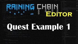 Quest Example 1 Raining Chain Editor