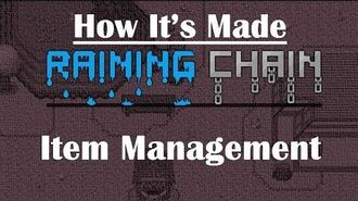 Item Management How It's Made in Raining Chain