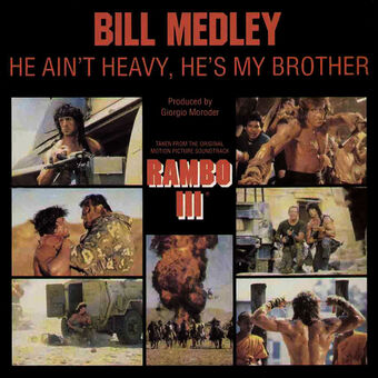 Giorgio-moroder-bill-medley-he-aint-heavy-hes-my-brother-rambo-3-single