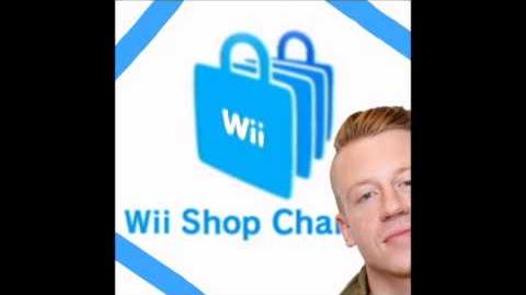 Macklestore (Macklemore Wii Shop Remix)